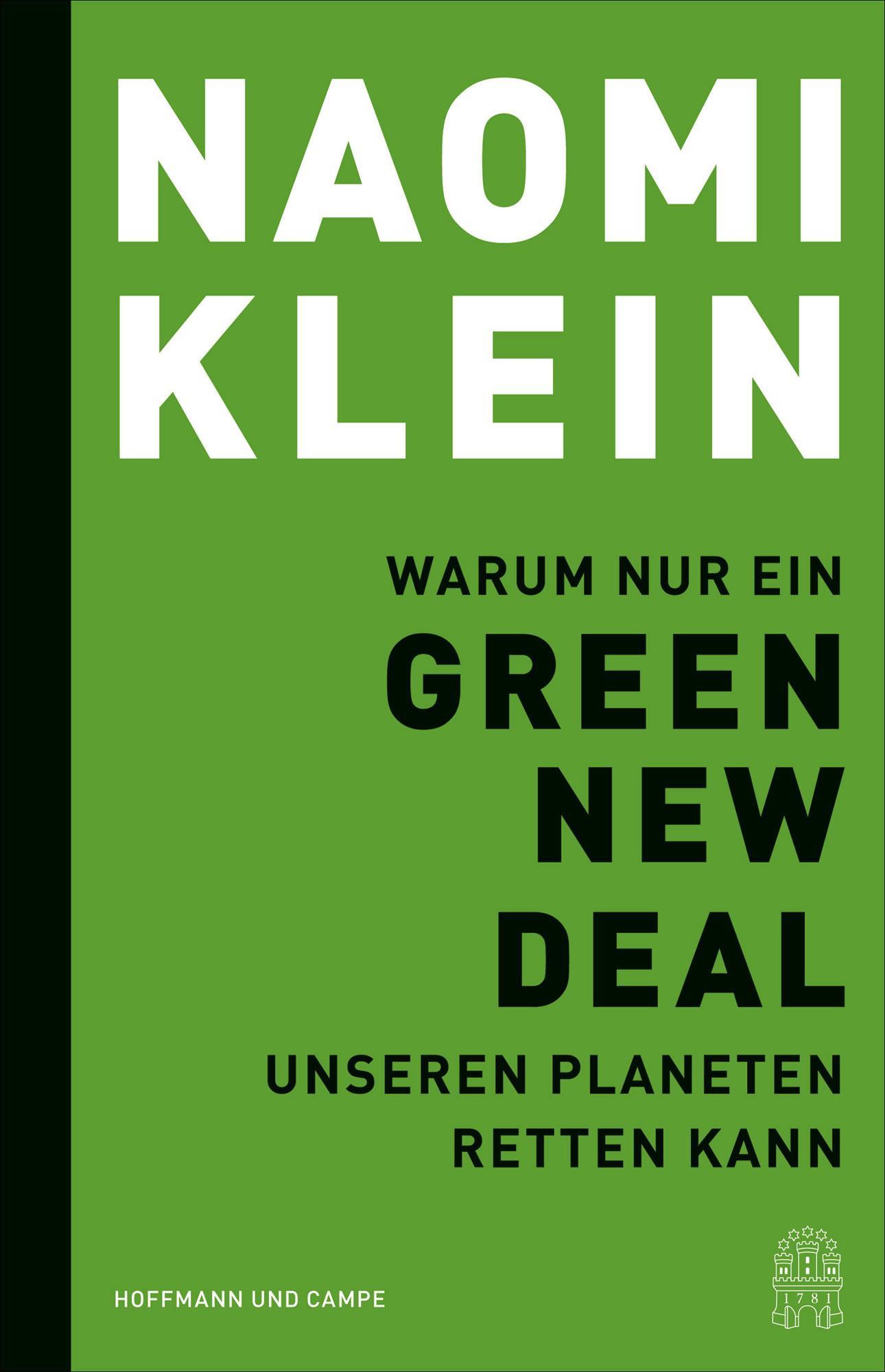 Leseempfehlungen: Naomi Klein: Warum nur ein Green New Deal unseren Planeten retten kann