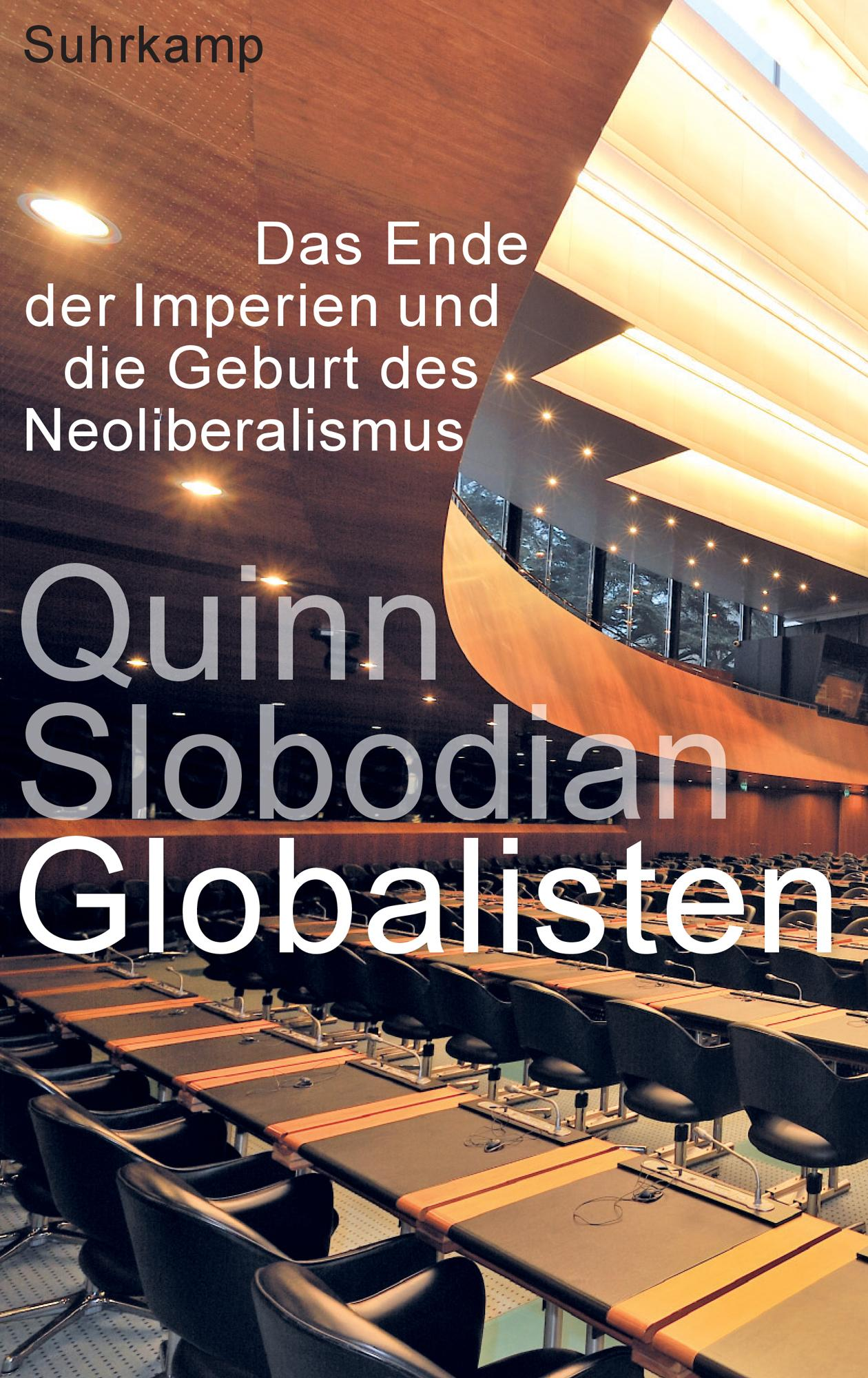 Leseempfehlungen: Quinn Slobodian: Globalisten