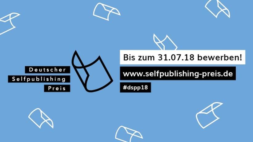 Deutscher Selfpublishing Preis: #dspp18 sucht das beste selbstverlegte Buch. Jetzt bewerben!