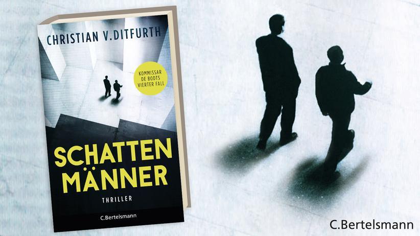 Christian von Ditfurth: Wer sind die Schattenmänner?