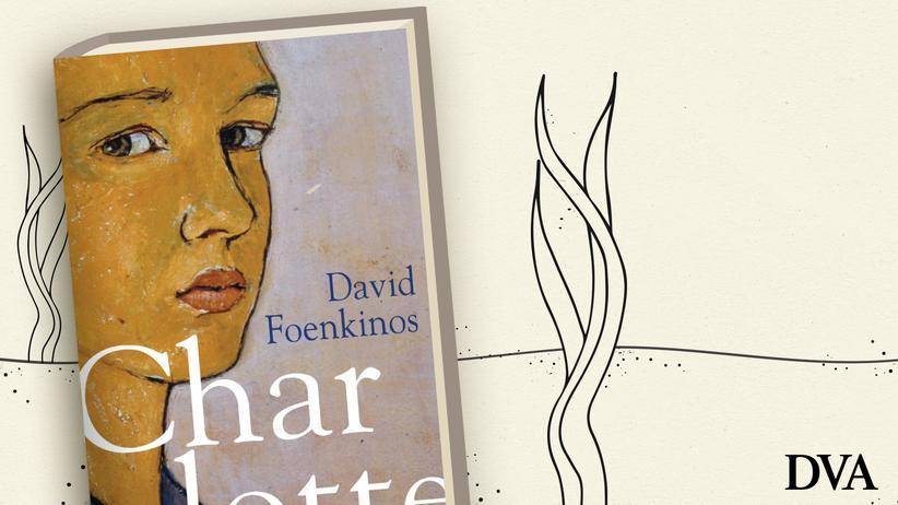 David Foenkinos: Wer ist Charlotte?