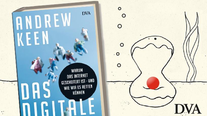 best service f42e6 2538e Andrew Keen: Das digitale Debakel | ZEIT ONLINE