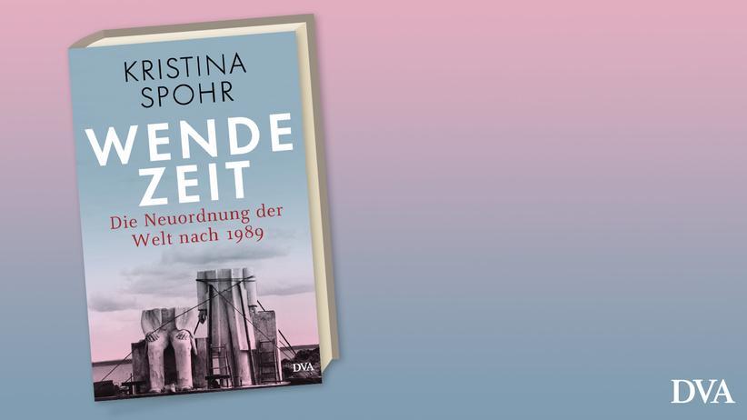 Kristina Spohr: Wendezeit