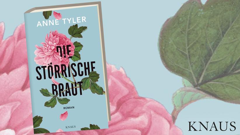 Anne Tyler: Die störrische Braut