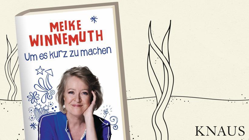 Meike Winnemuth: Das Leben ist schön