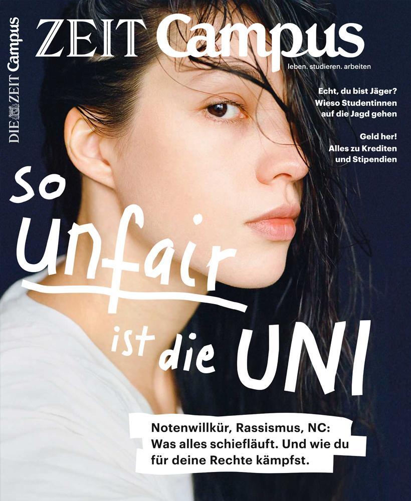 Berufsanfang: Dieser Text stammt aus dem ZEIT Campus Magazin 2/18.