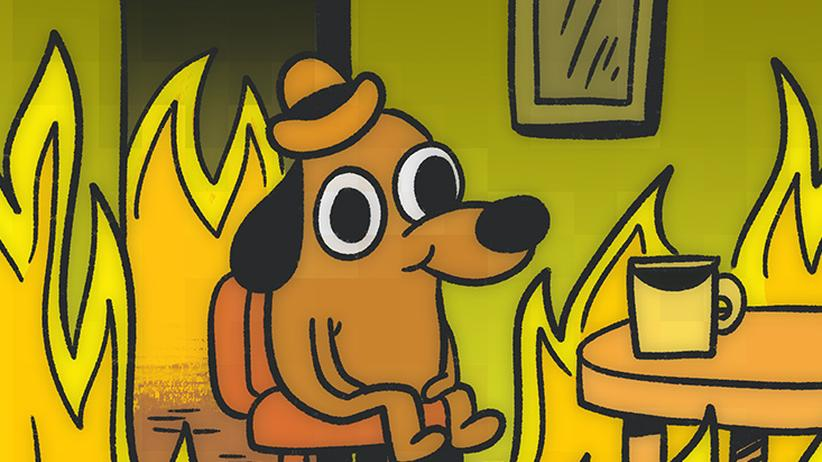 Meme: Hunde, wollt ihr ewig brennen