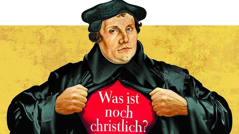 Reformationstag: Wie Luther die Welt aus den Angeln hob