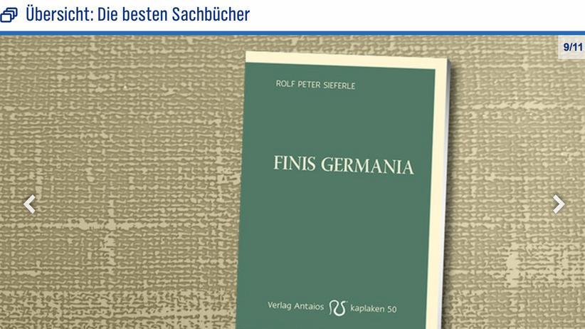 """Sachbuch-Bestenliste: Zählte plötzlich zu den """"besten Sachbüchern"""": """"Finis Germania"""" von Rolf Peter Sieferle"""
