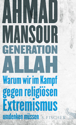 Ahmad Mansour - Generation Allah