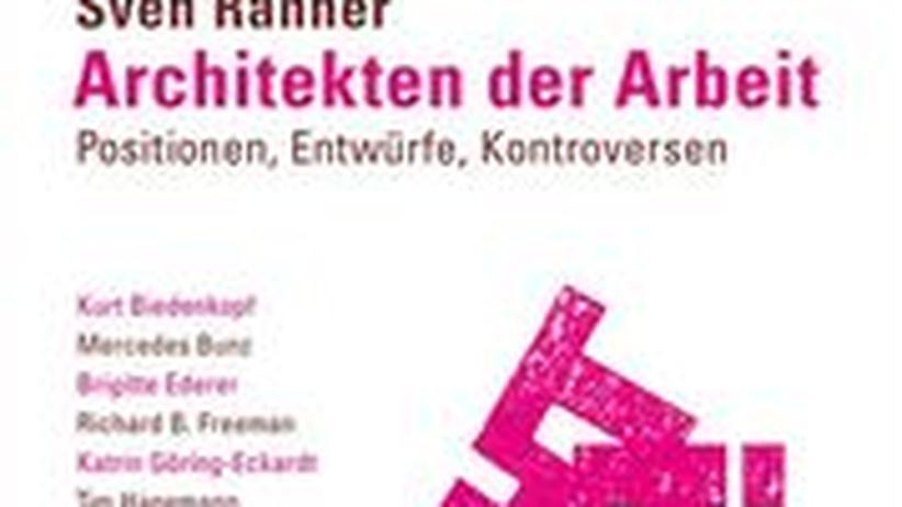 """Cover von """"Architekten der Arbeit"""""""