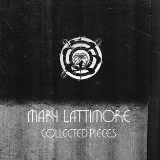 "Mary Lattimore ""Collected Pieces"""