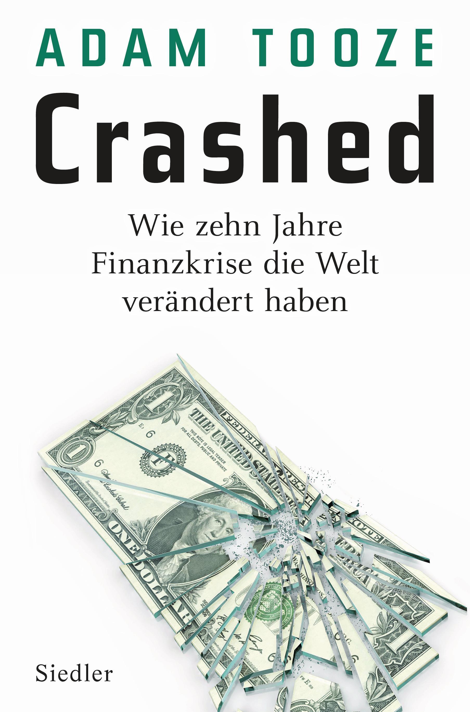 Adam Tooze: Crashed
