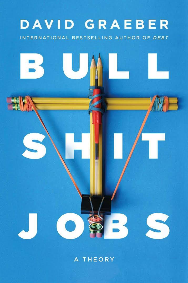 David Graeber: Bullshit-Jobs