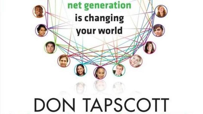 Dan Tapscott Grown Up Digital. How the Net Generation is Changing Your World Sachbuch