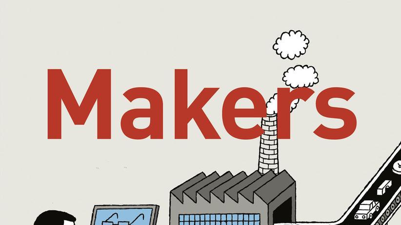 """""""Makers"""": Jetzt geht die Technikrevolution erst richtig los"""
