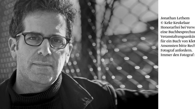 Jonathan Lethem: Du musst dagegen sein