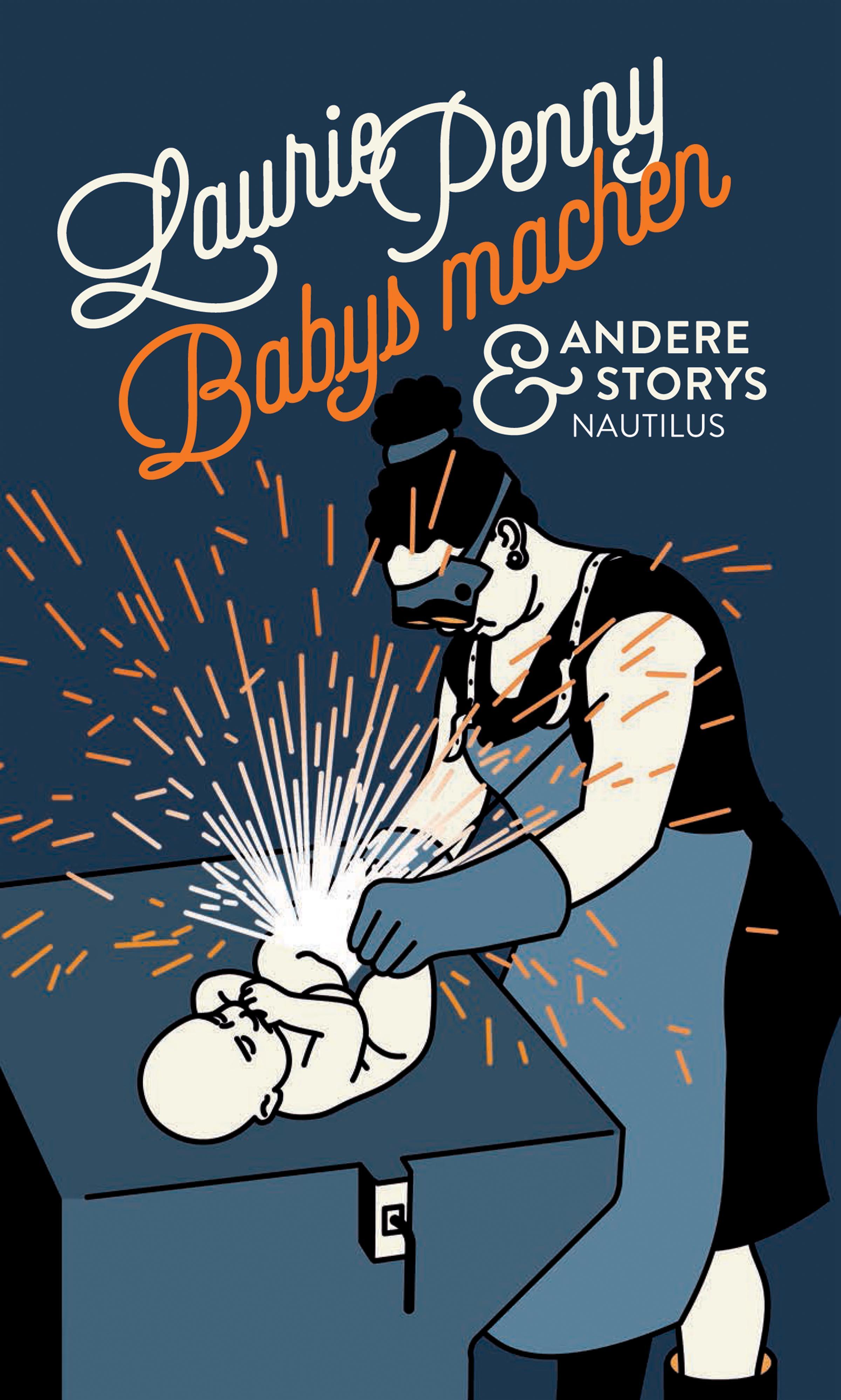 "Laurie Penny: ""Babys machen"""