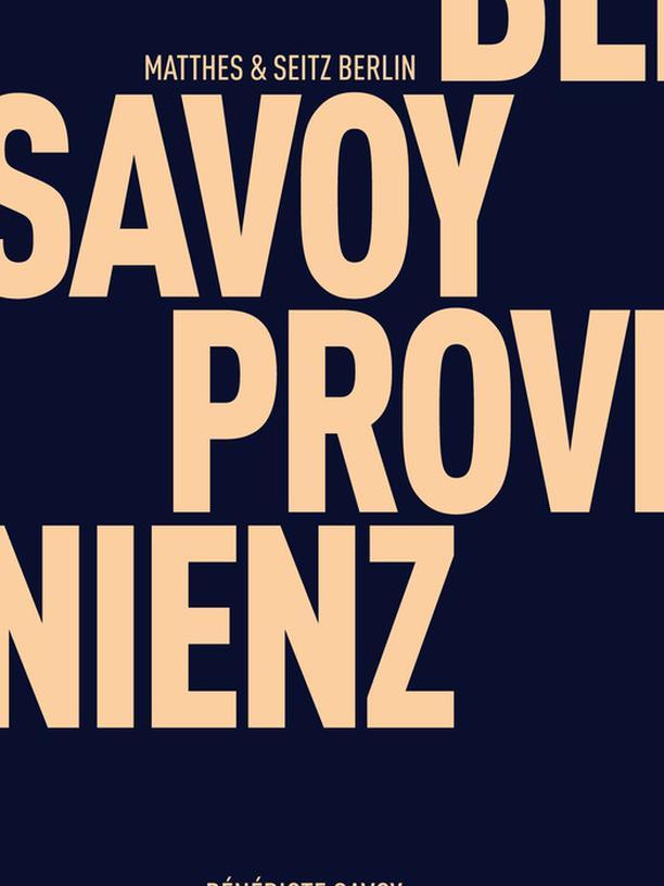 Bénédicte Savoy: Die Provenienz der Kultur
