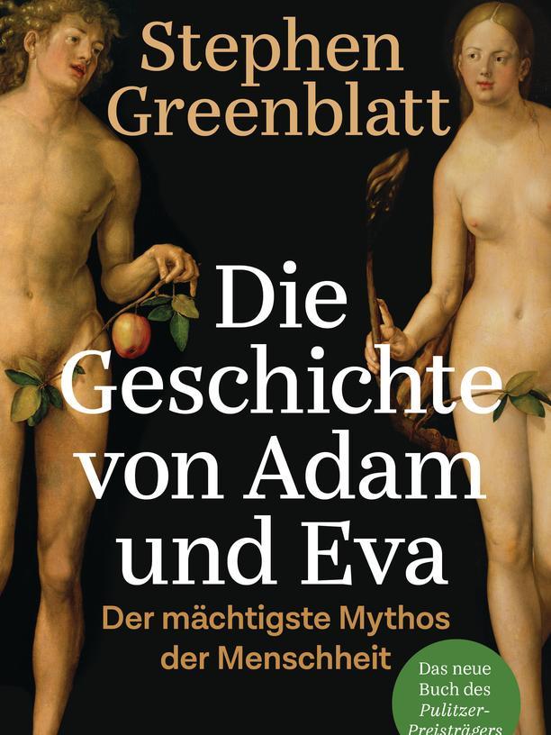 Leseempfehlungen: Stephen Greenblatt: Die Geschichte von Adam und Eva