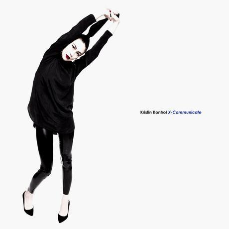 Kristin Kontrol – X-Communicate