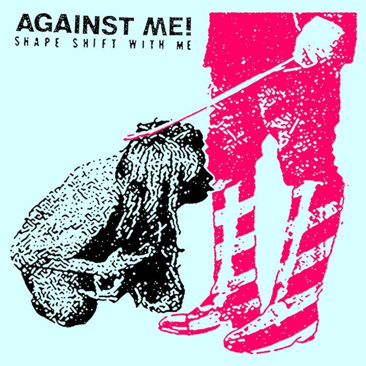 Pop-Neuerscheinungen: Against Me - Shape Shift With Me