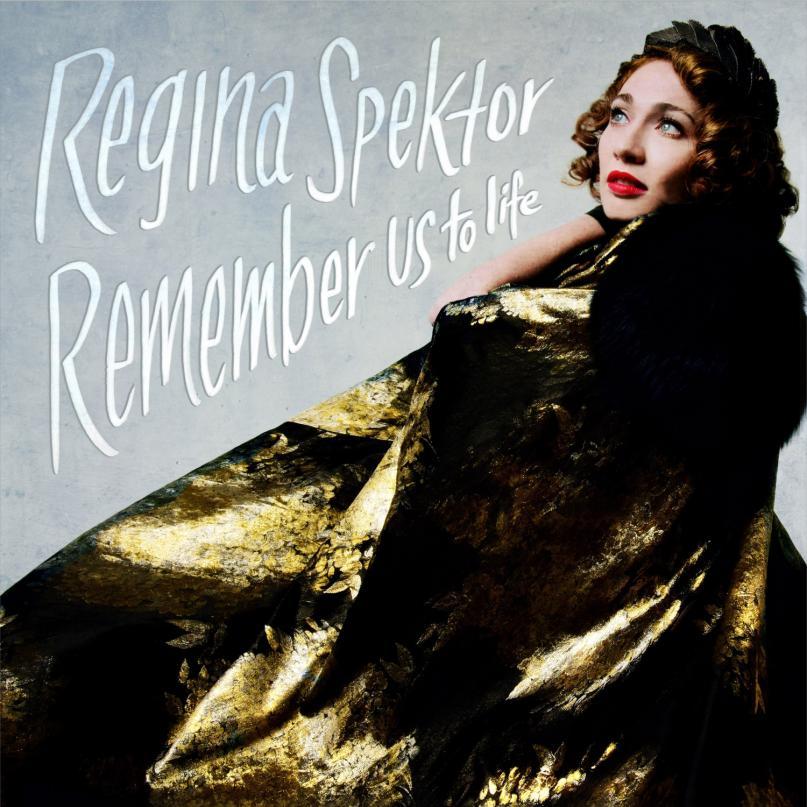 "Regina Spektor: ""Remember Us To Life"""