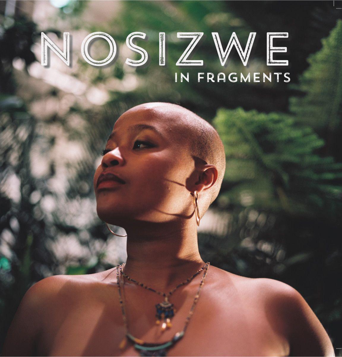 Nosizwe – In Fragments