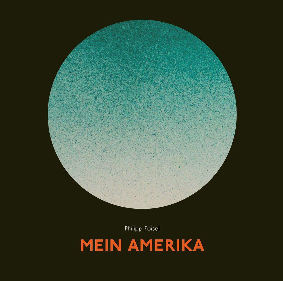 Philipp Poisel: Mein Amerika