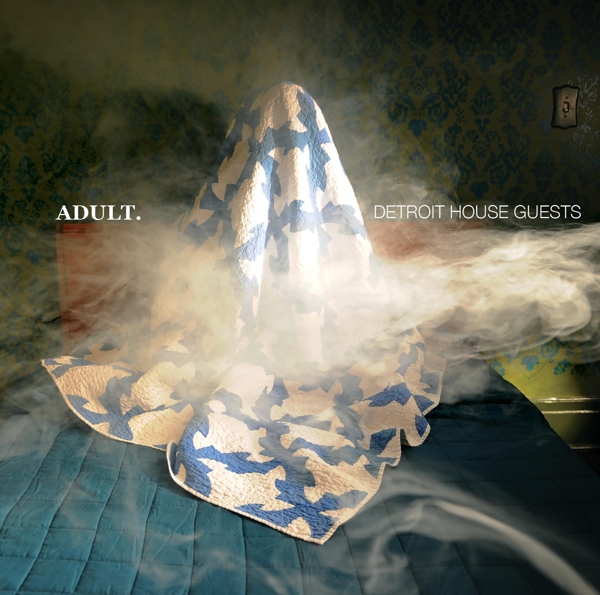 "ADULT. ""Detroit House Guests"""