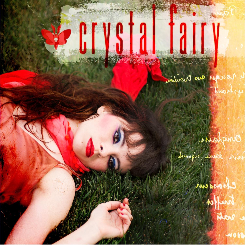 Crystal Fairy – Crystal Fairy