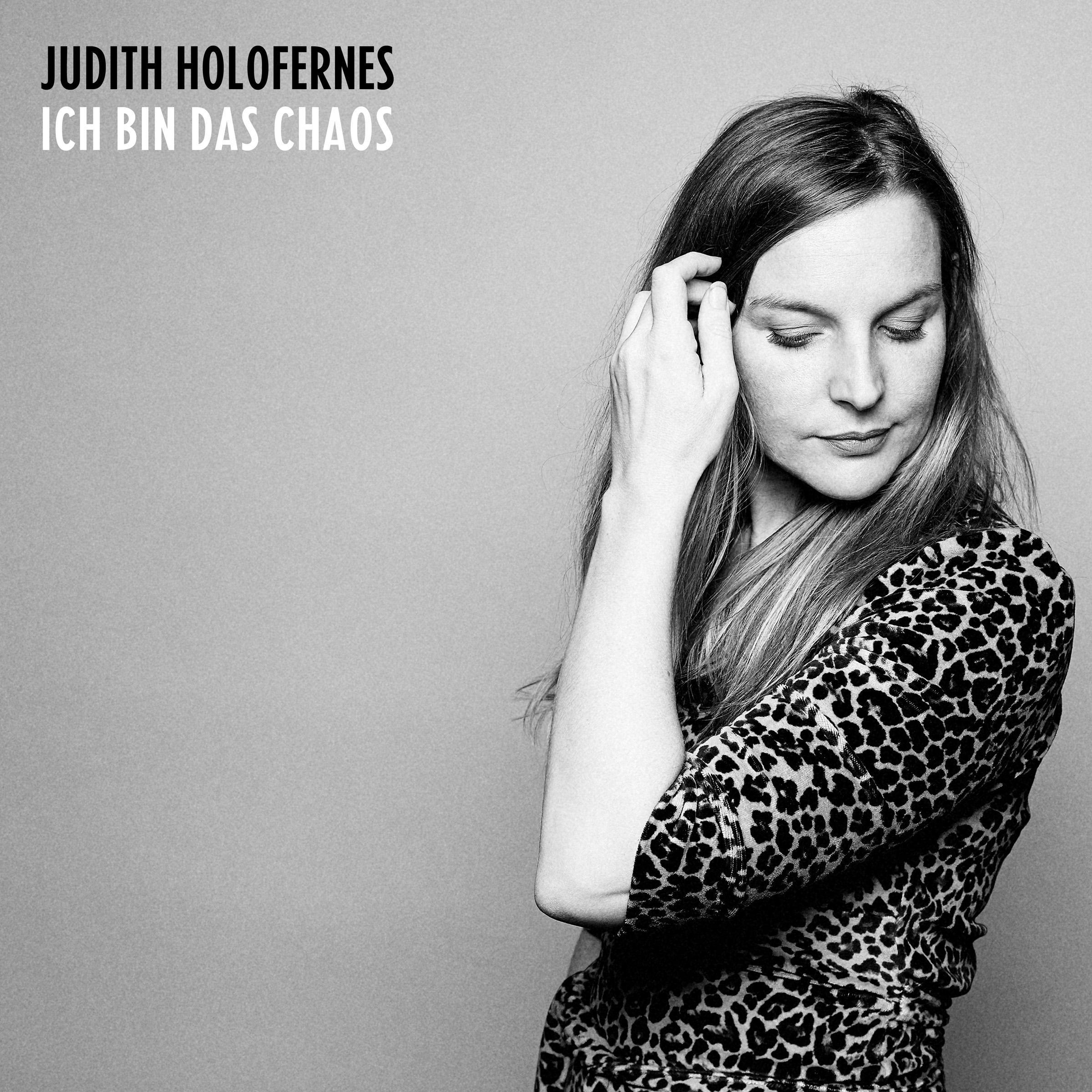 Judith Holofernes – Ich bin das Chaos