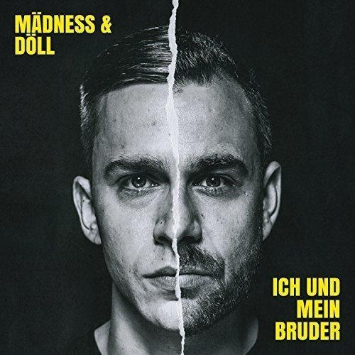 Mädness & Döll: Ich und mein Bruder