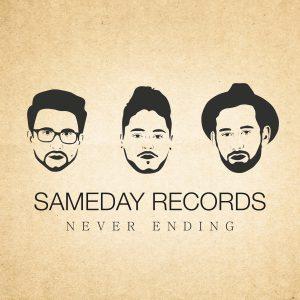 Sameday Records – Never Ending