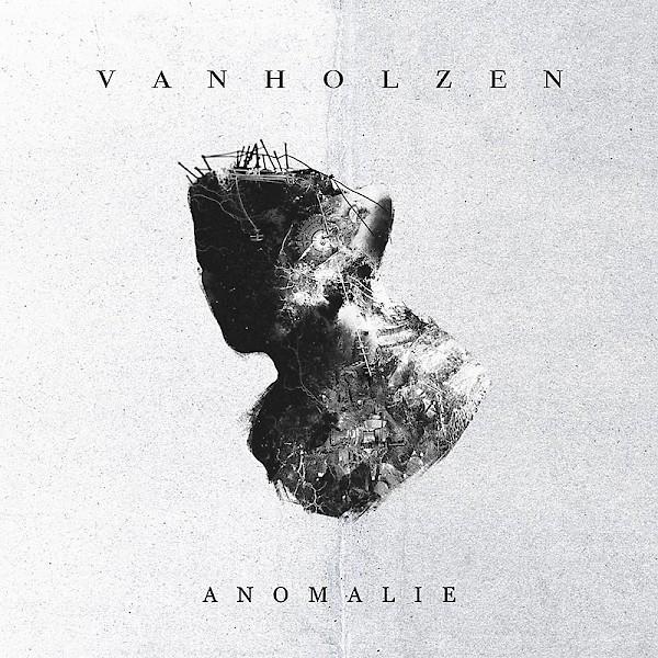 Van Holzen – Anomalie