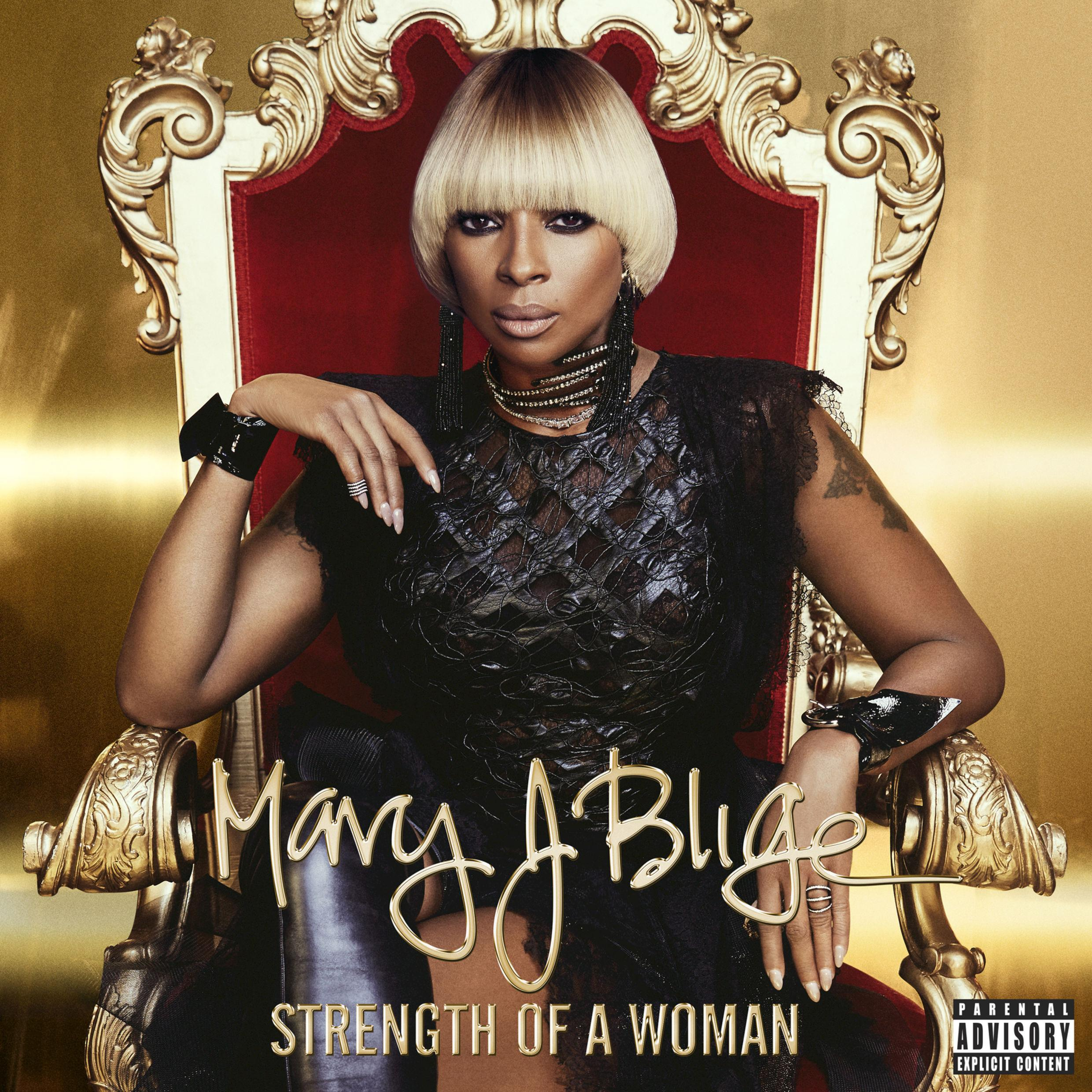 Mary J. Blige – Strength Of A Woman