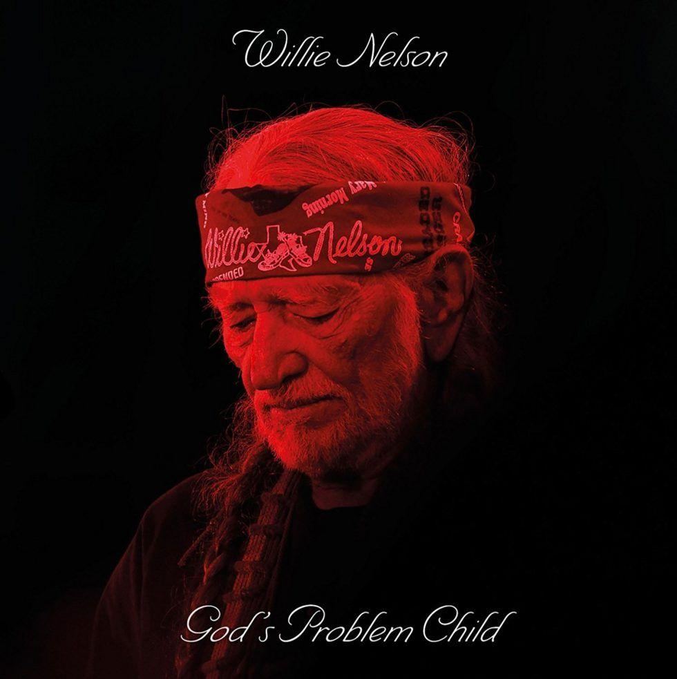 Willie Nelson ­– God's Problem Child