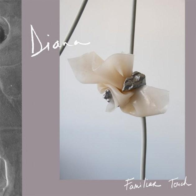 Diana – Familiar Touch (Tin Angel Records)