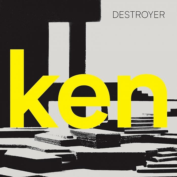 Destroyer – Ken