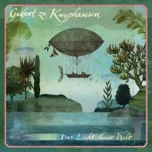 Gisbert von Knyphausen – Das Licht dieser Welt (PIAS)