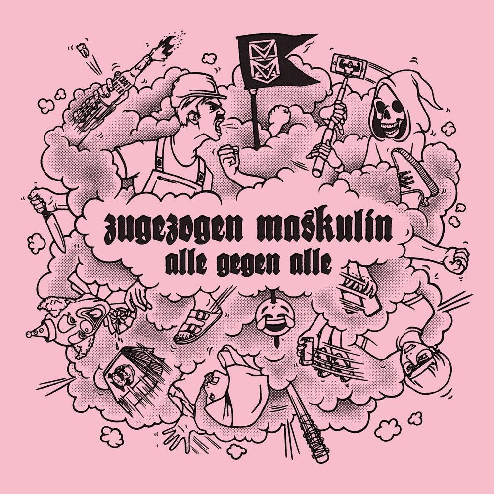 Zugezogen Maskulin – Alle gegen alle