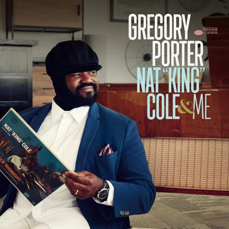 "Gregory Porter: ""Nat King Cole & Me"""