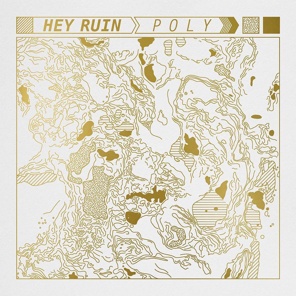 Hey Ruin – Poly (Cargo Records)