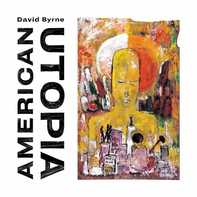 Pop-Neuerscheinungen: David Byrne: American Utopia