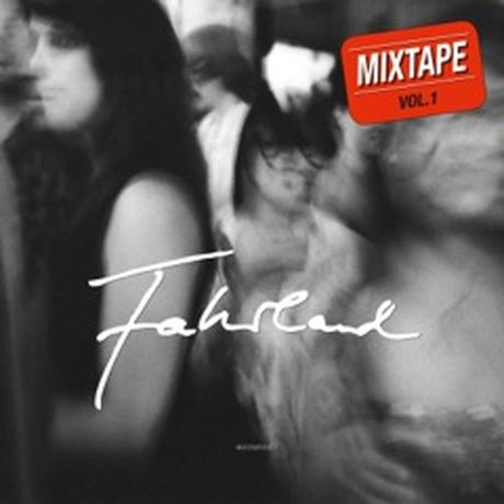 Fahrland: Mixtape No. 1