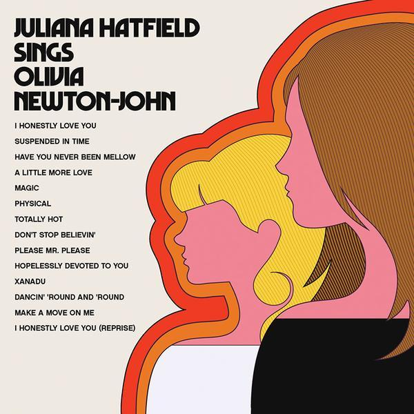 """Juliana Hatfield Sings Olivia Newton-John"""