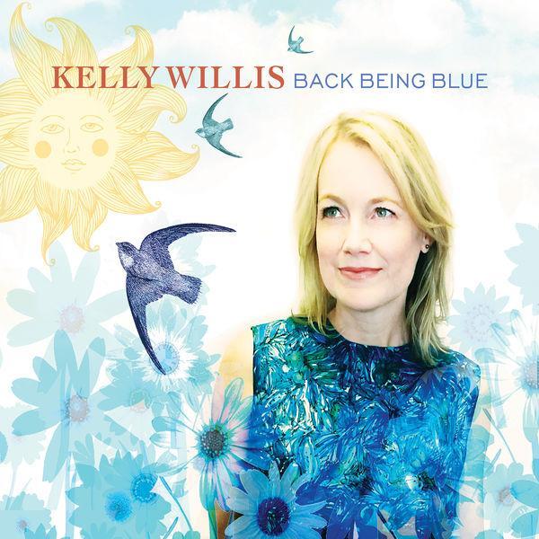 Pop-Neuerscheinungen: Kelly Willis: Back Being Blue (Premium Records)