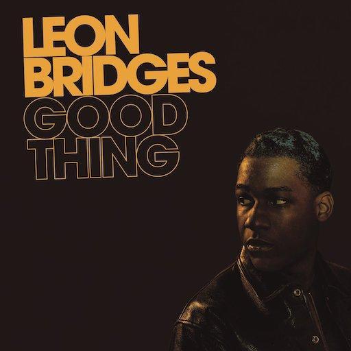 Pop-Neuerscheinungen: Leon Bridges: Good Thing