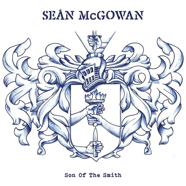 Sean McGowan - Son of the Smith (Xtra Mile Recordings)