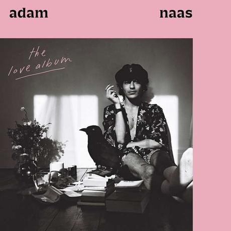 Popneuerscheinungen: Adam Naas – The Love Album
